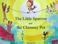 The Little Sparrow and the Chimney Pot is available at Amazon and all good books stores